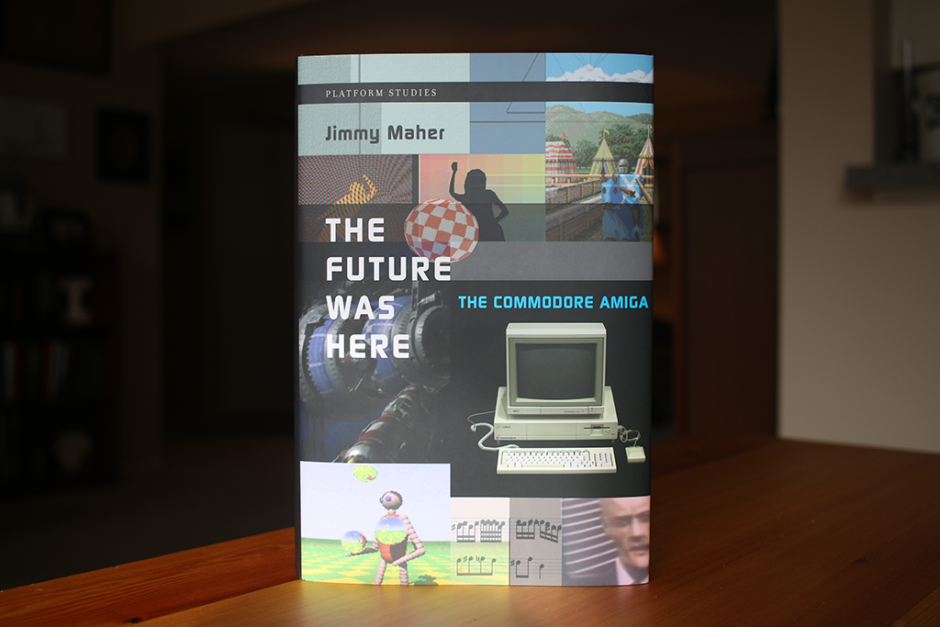 """Hardcover copy of """"The Future Was Here: Commodore Amiga"""", by Jimmy Maher."""